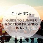 2014 Guide to Summer Rooftop Drinking in NYC